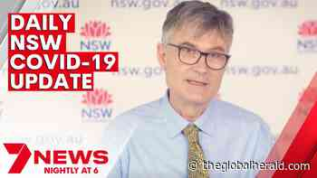 NSW Coronavirus Update - Tuesday 19th October 2021   7NEWS - The Global Herald - The Global Herald