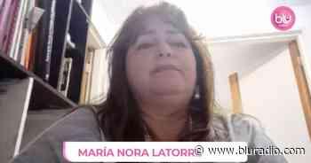 """""""Me tomé muchos exámenes pero esa masa no daba para que fuera maligna"""": María Nora Latorre - Blu Radio"""