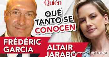 ¿Qué tanto se conocen Altair Jarabo y su esposo Frédéric Garcia? - Quién
