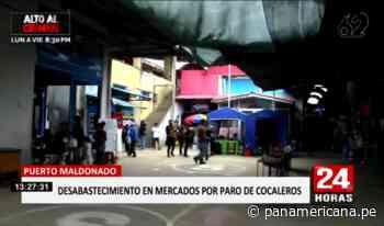 Puerto Maldonado: comienza desabastecimiento por... - Panamericana Televisión