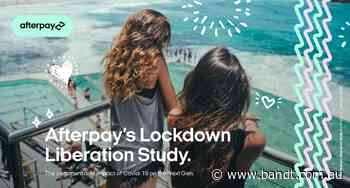 Afterpay's New Study Shows How Next Gen Aussies Are Feeling About Post-Lockdown Life