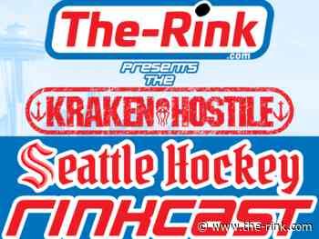 Kraken Hostile Seattle Rinkcast – Season 1 Episode 6 – Kraken Hatchlings featuring Kyle Pereira - The Rink