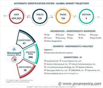 New Study from StrategyR Highlights a $271.8 Million Global Market for Automatic Identification System by 2026