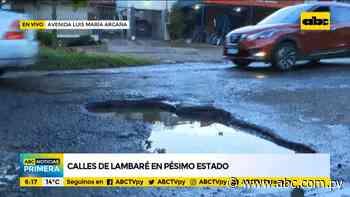 Calles de Lambaré, en pésimo estado - ABC Color