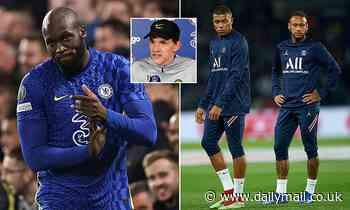 Chelsea: Thomas Tuchel claims it is 'EASIER' to manage Romelu Lukaku than Neymar and Kylian Mbappe