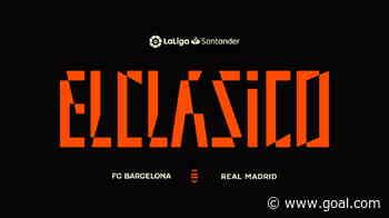El Clasico rebrand & logo: Exploring LaLiga's vision behind new-look Real Madrid-Barcelona clash