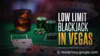 Focus: Low limit blackjack in Vegas, where to play?