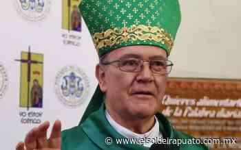 Denuncia Obispo intentos de extorsión a su nombre - El Sol de Irapuato