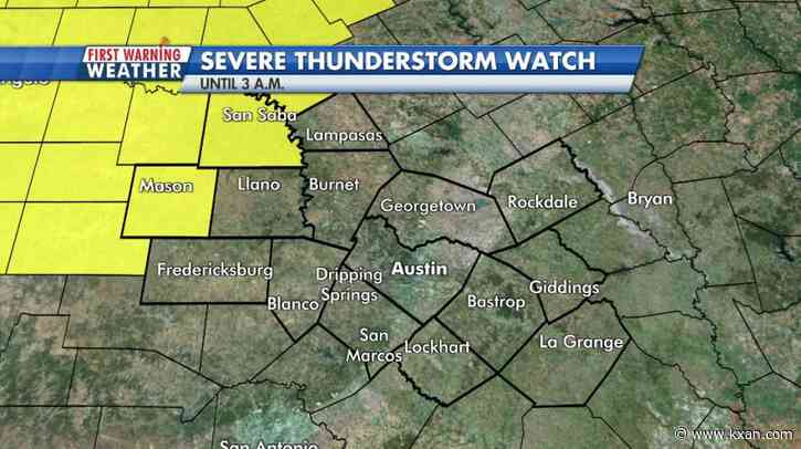 Severe Thunderstorm Watch in effect in Hill Country