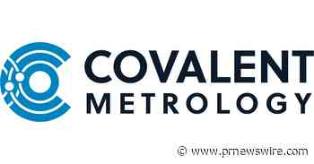 Covalent Metrology Announces Analytical Services Partnership with Toray Research Center, Inc.