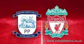 Preston vs Liverpool LIVE - team news, Harvey Blair and Tyler Morton start, score and stream
